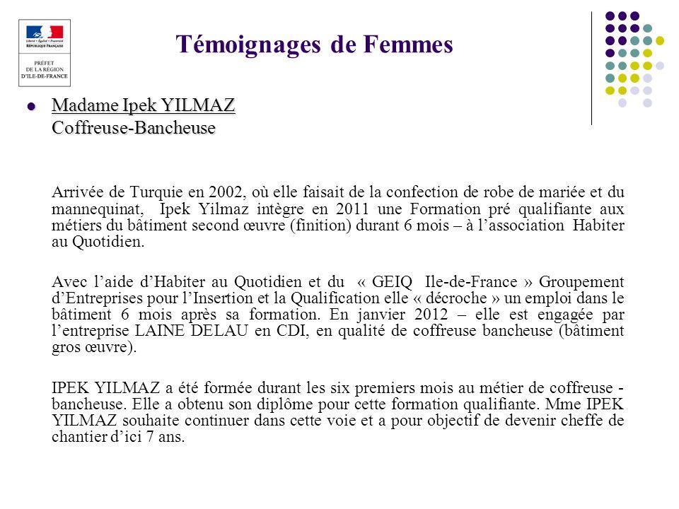 Témoignages de Femmes Madame Ipek YILMAZ Coffreuse-Bancheuse