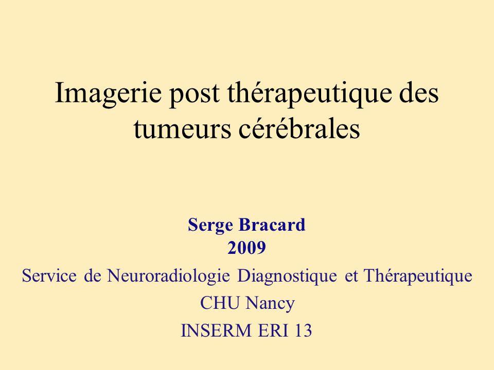 Imagerie post thérapeutique des tumeurs cérébrales
