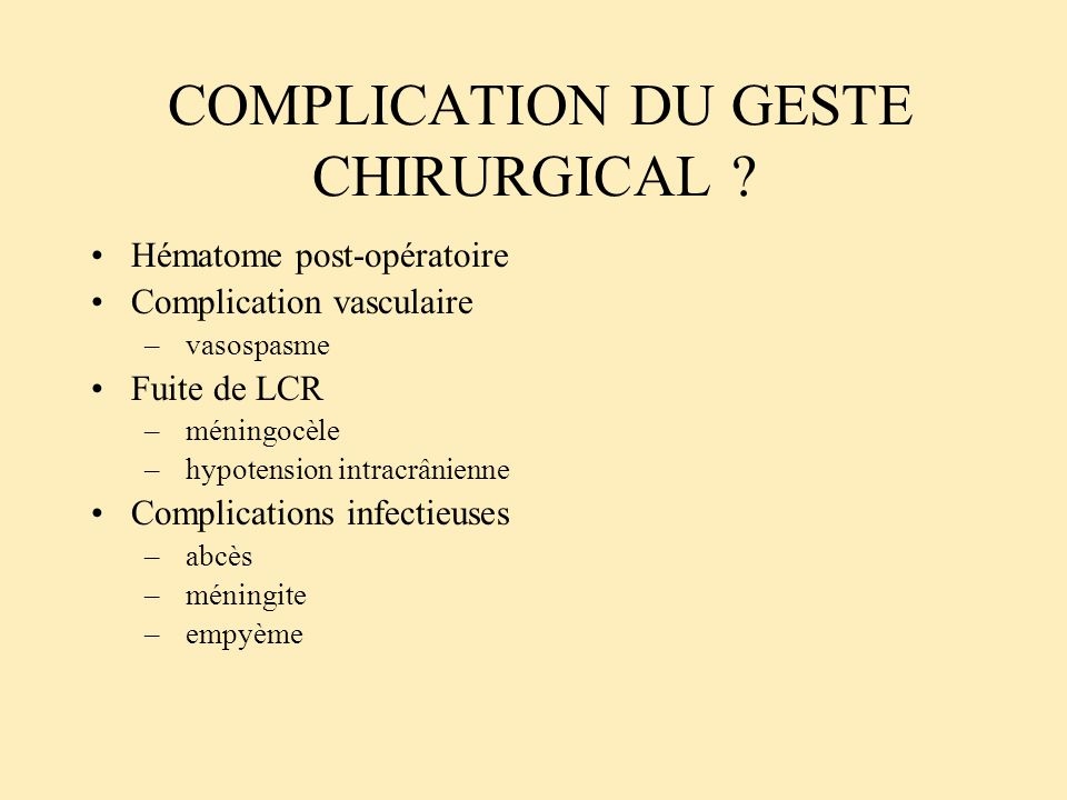 COMPLICATION DU GESTE CHIRURGICAL