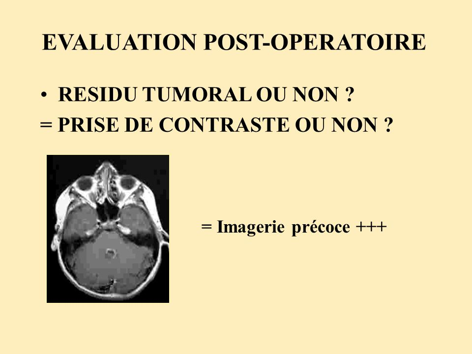 EVALUATION POST-OPERATOIRE