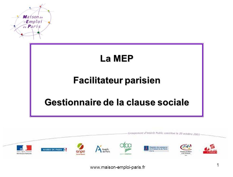 La MEP Facilitateur parisien Gestionnaire de la clause sociale