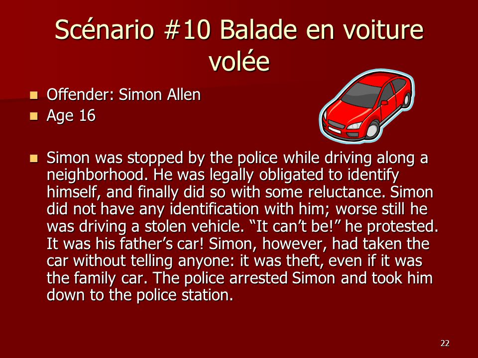 Scénario #10 Balade en voiture volée