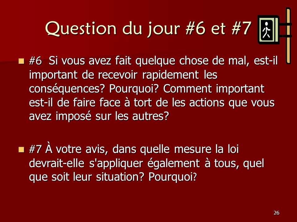 Question du jour #6 et #7