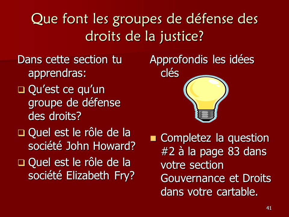 Que font les groupes de défense des droits de la justice