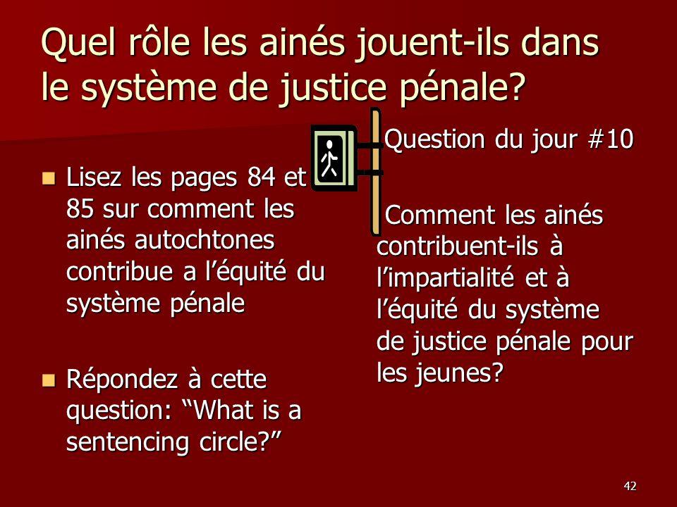 Quel rôle les ainés jouent-ils dans le système de justice pénale