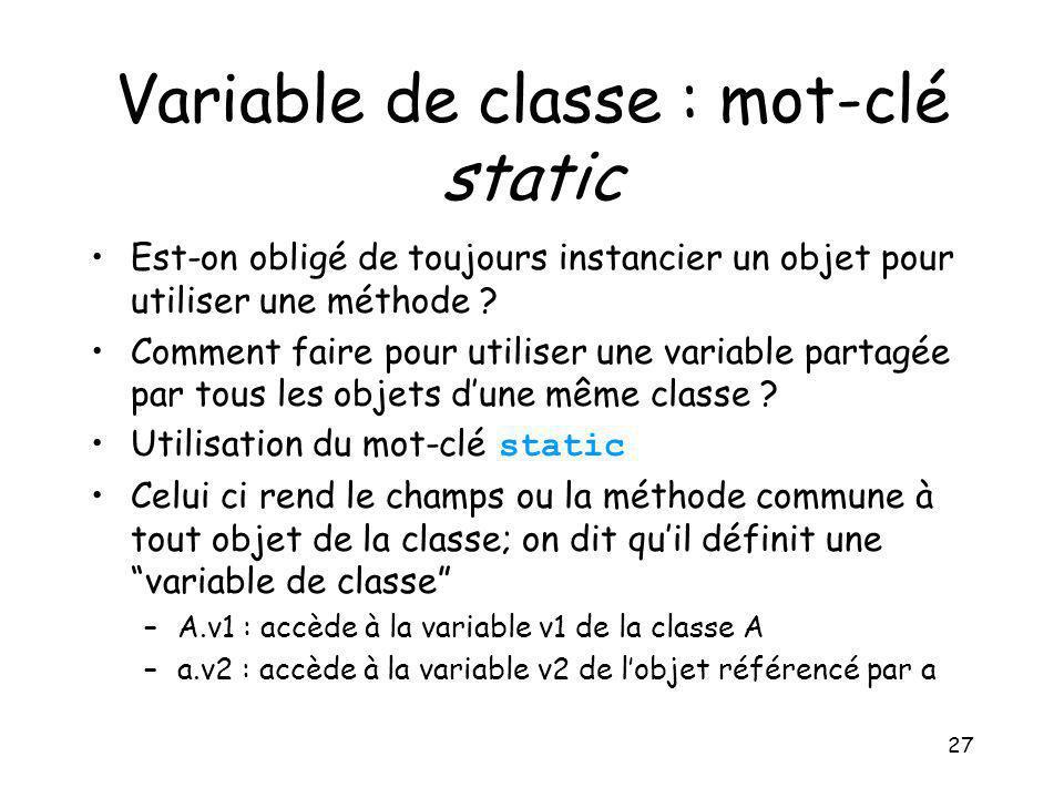 Variable de classe : mot-clé static