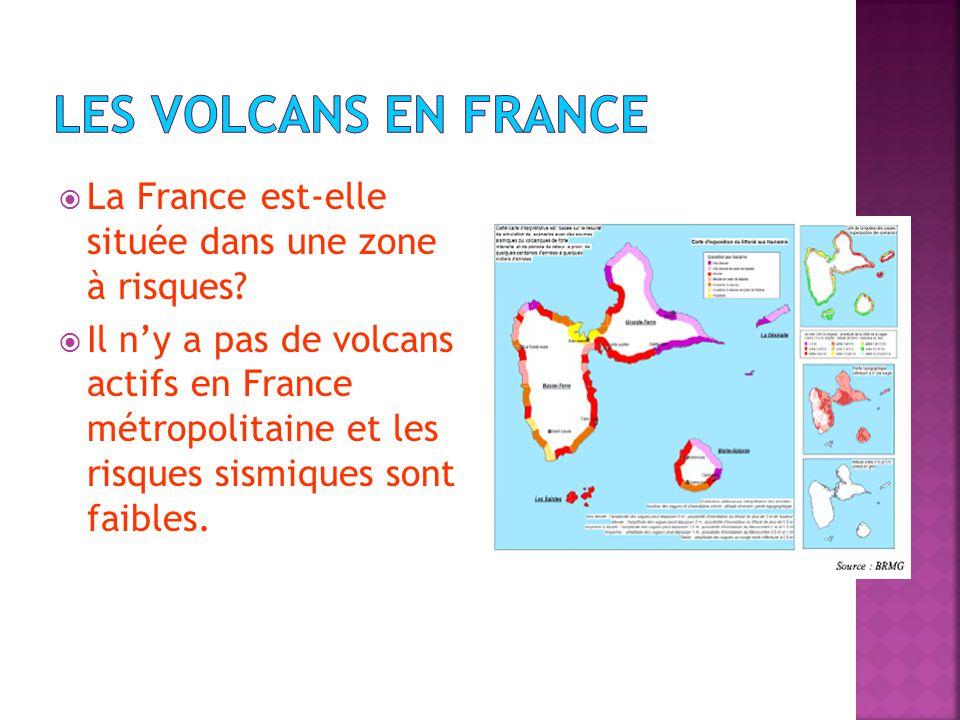 Les volcans en France La France est-elle située dans une zone à risques