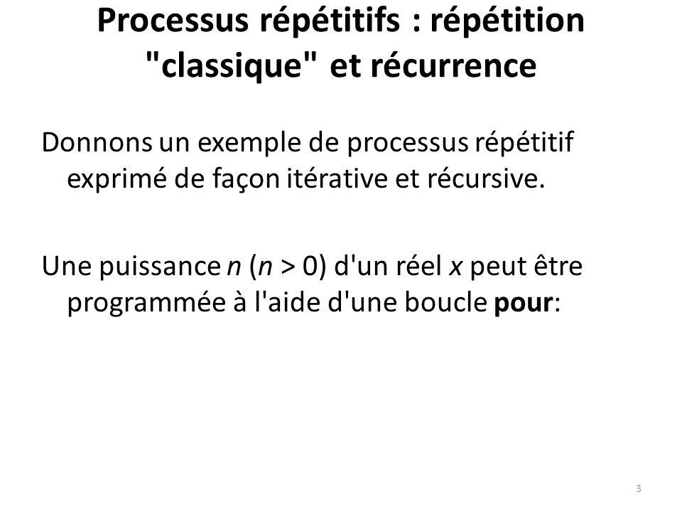 Processus répétitifs : répétition classique et récurrence