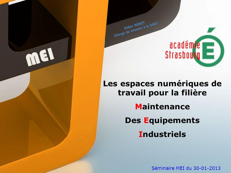 MEI Les espaces numériques de travail pour la filière Maintenance