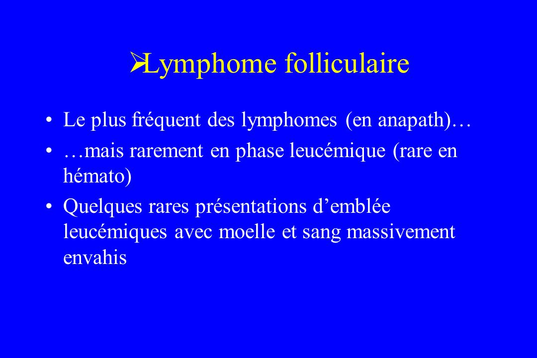 Lymphome folliculaire
