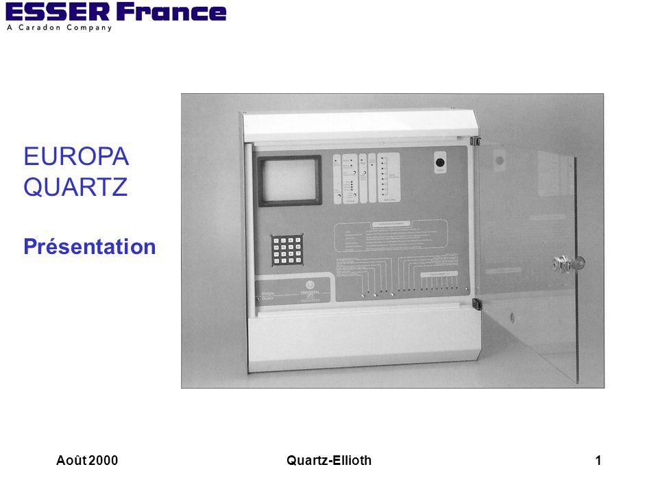 EUROPA QUARTZ Présentation Août 2000 Quartz-Ellioth