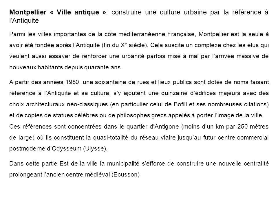 Montpellier « Ville antique »: construire une culture urbaine par la référence à l'Antiquité