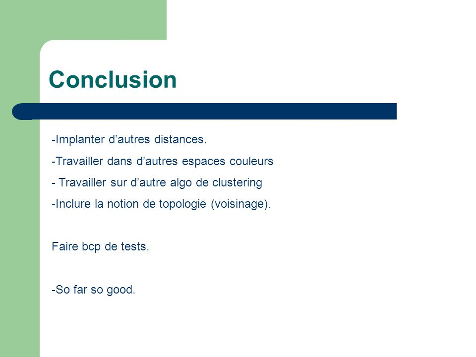 Conclusion Implanter d'autres distances.