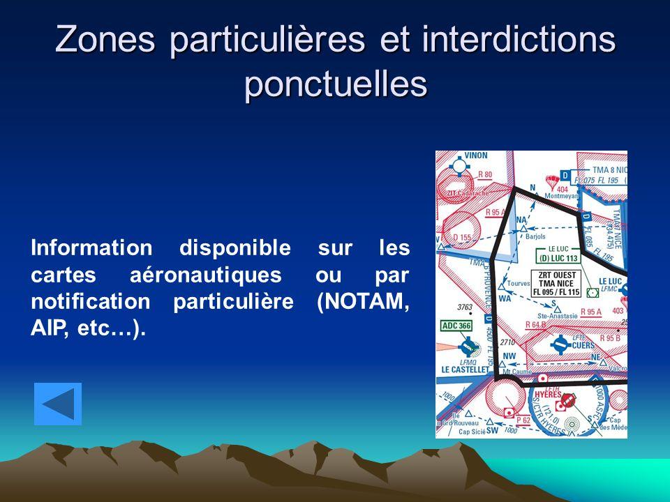 Zones particulières et interdictions ponctuelles
