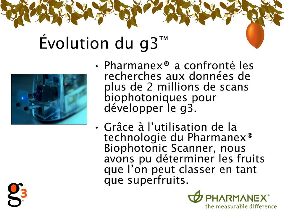 Évolution du g3™ Pharmanex® a confronté les recherches aux données de plus de 2 millions de scans biophotoniques pour développer le g3.