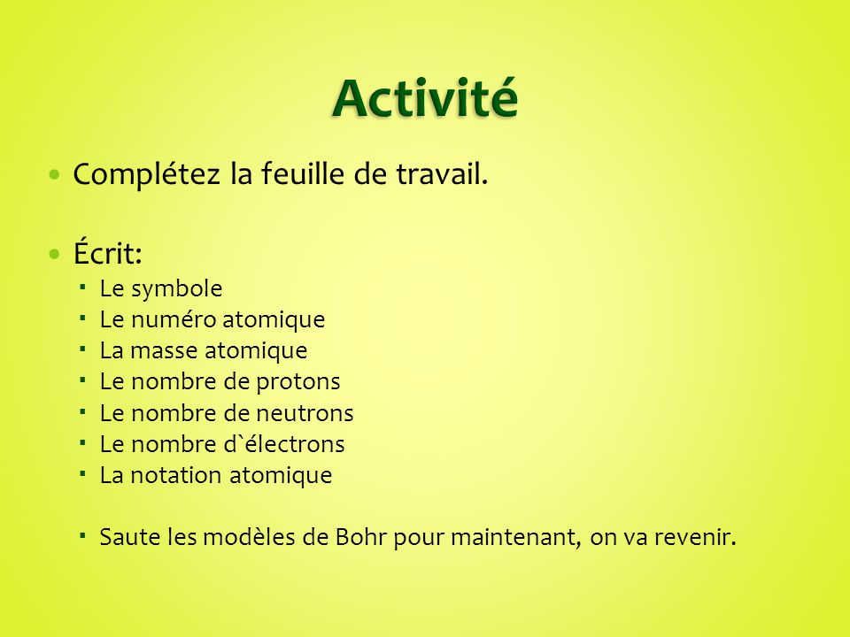 Activité Complétez la feuille de travail. Écrit: Le symbole
