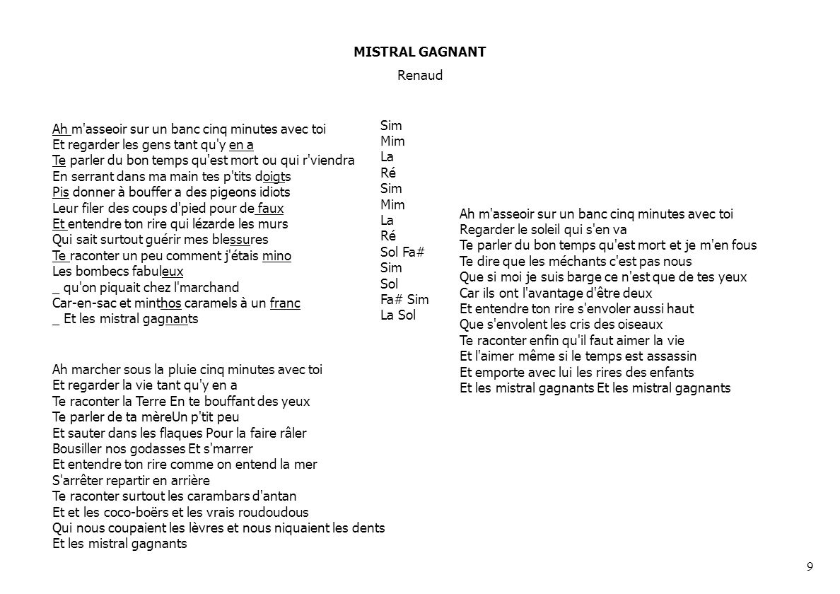 MISTRAL GAGNANTRenaud.
