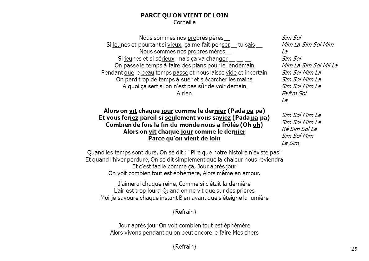 PARCE QU'ON VIENT DE LOIN Corneille