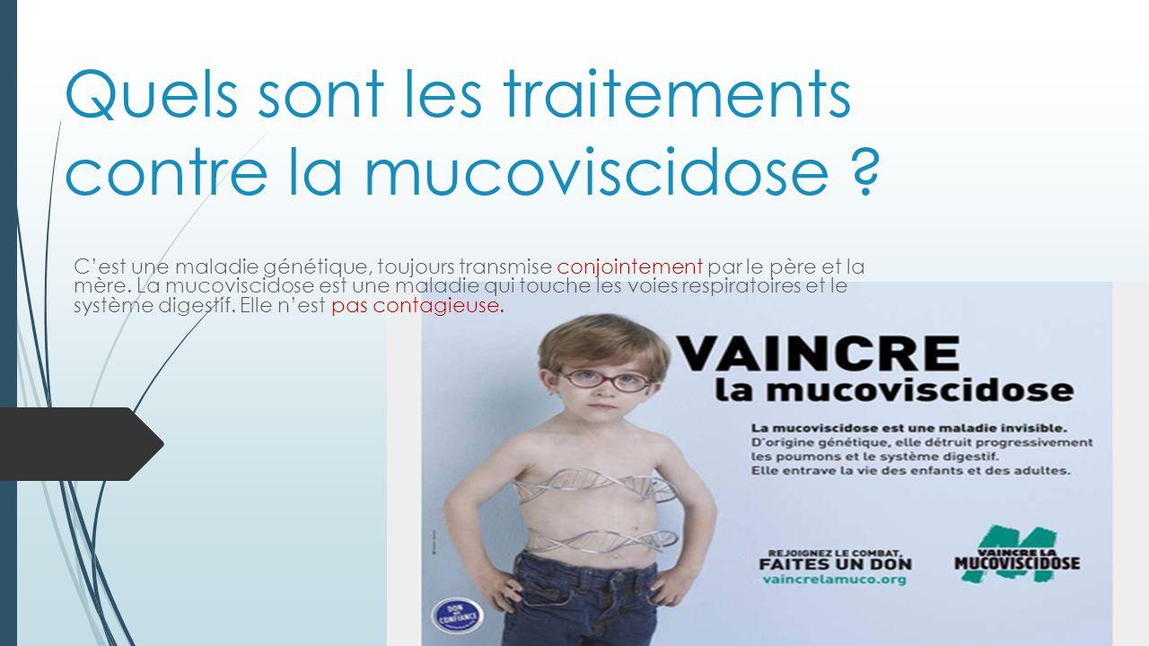 Quels sont les traitements contre la mucoviscidose