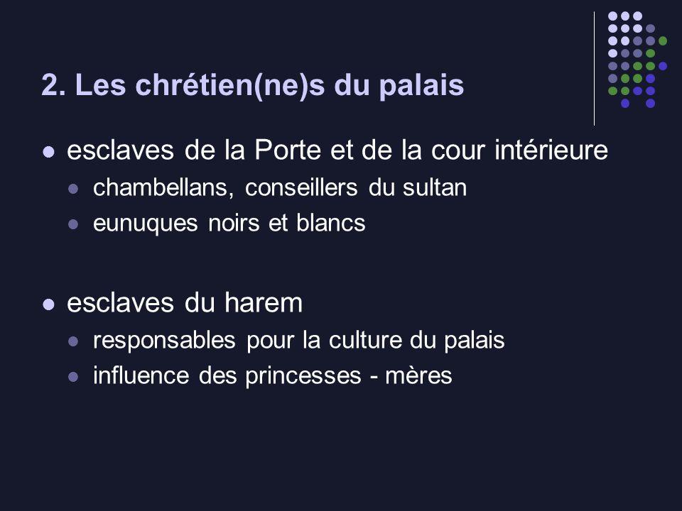 2. Les chrétien(ne)s du palais