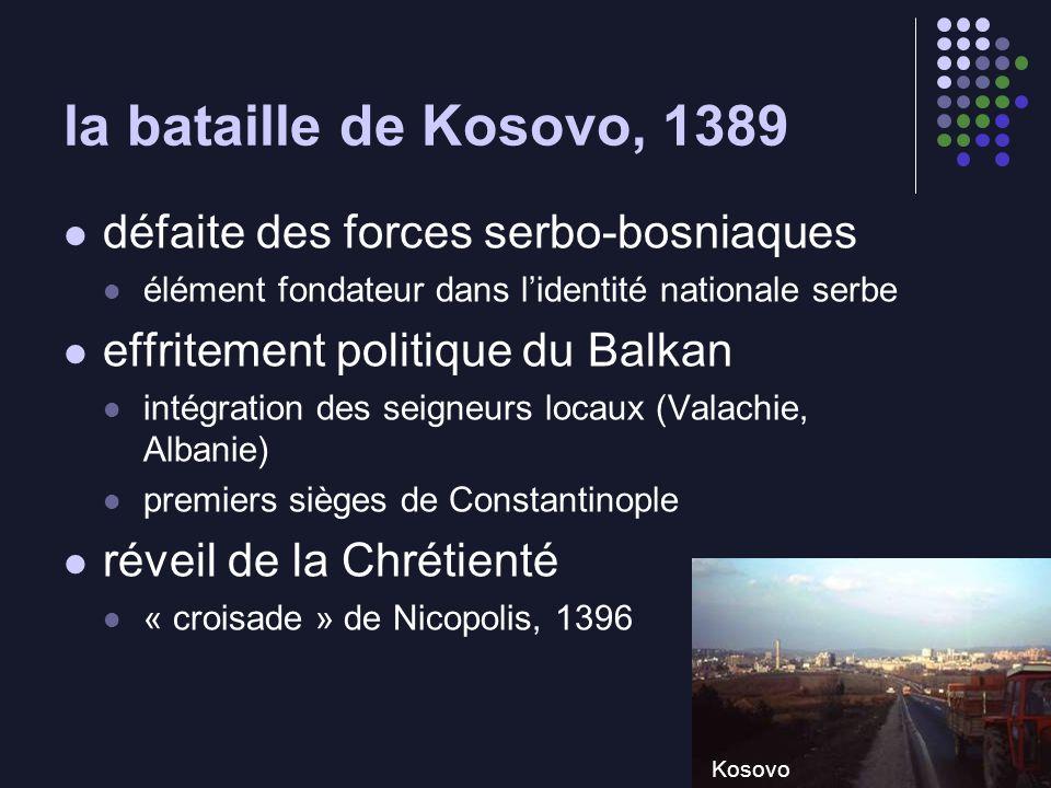 la bataille de Kosovo, 1389 défaite des forces serbo-bosniaques
