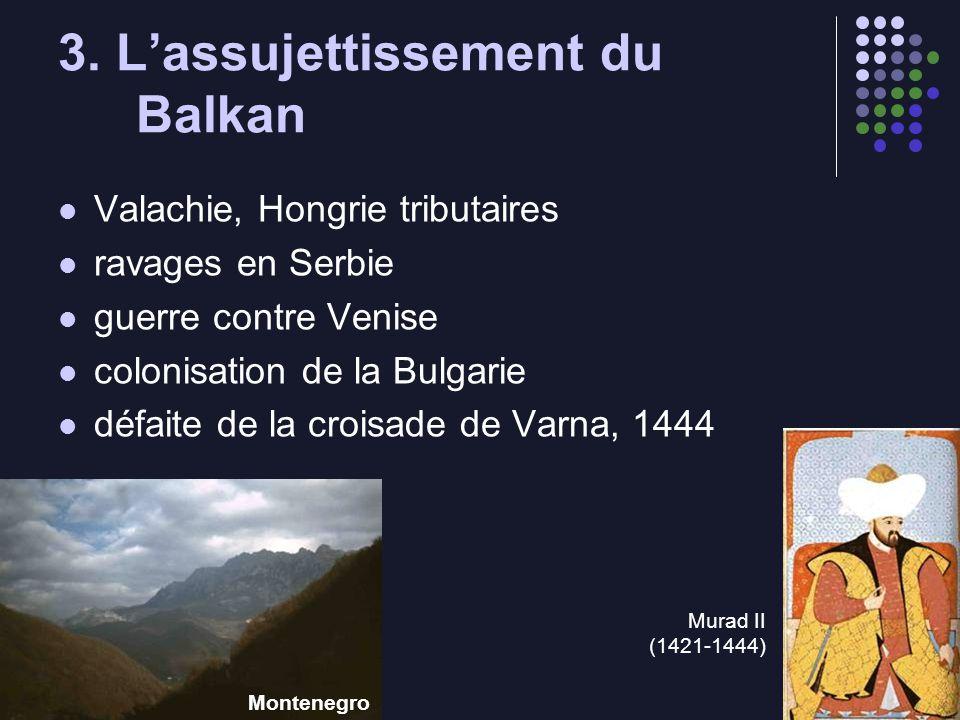 3. L'assujettissement du Balkan