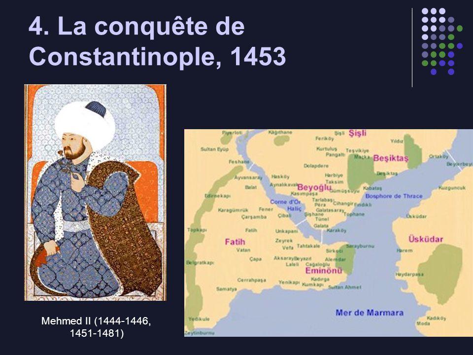 4. La conquête de Constantinople, 1453