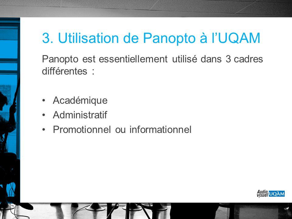 3. Utilisation de Panopto à l'UQAM