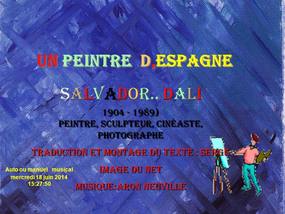 UN PEINTRE D,espagne Salvador.. Dali