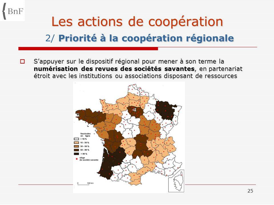 Les actions de coopération 2/ Priorité à la coopération régionale