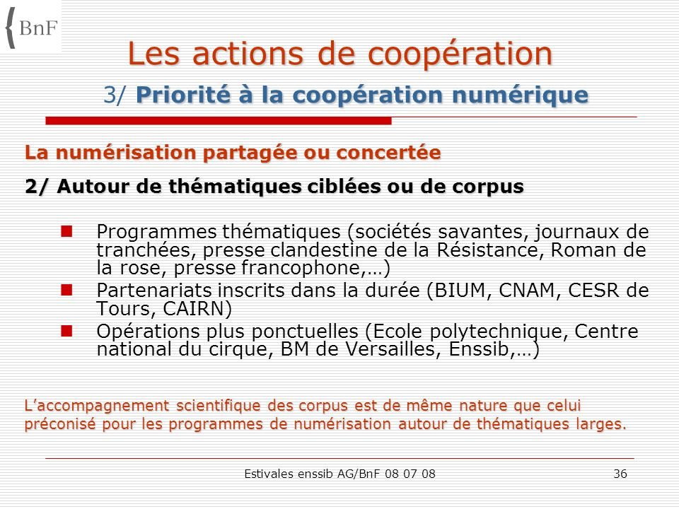 Les actions de coopération 3/ Priorité à la coopération numérique
