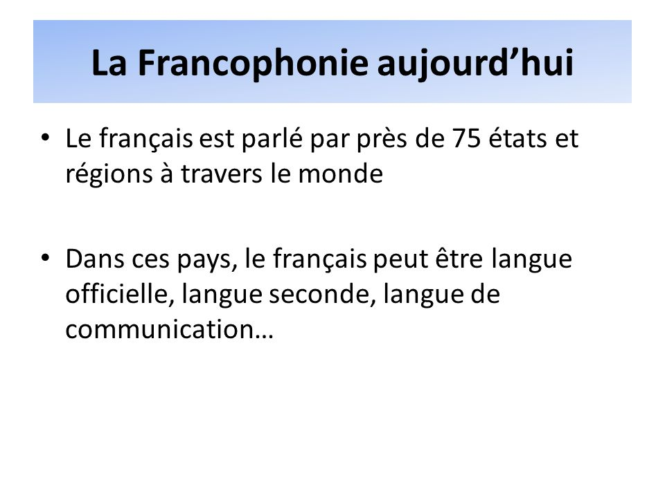 La Francophonie aujourd'hui