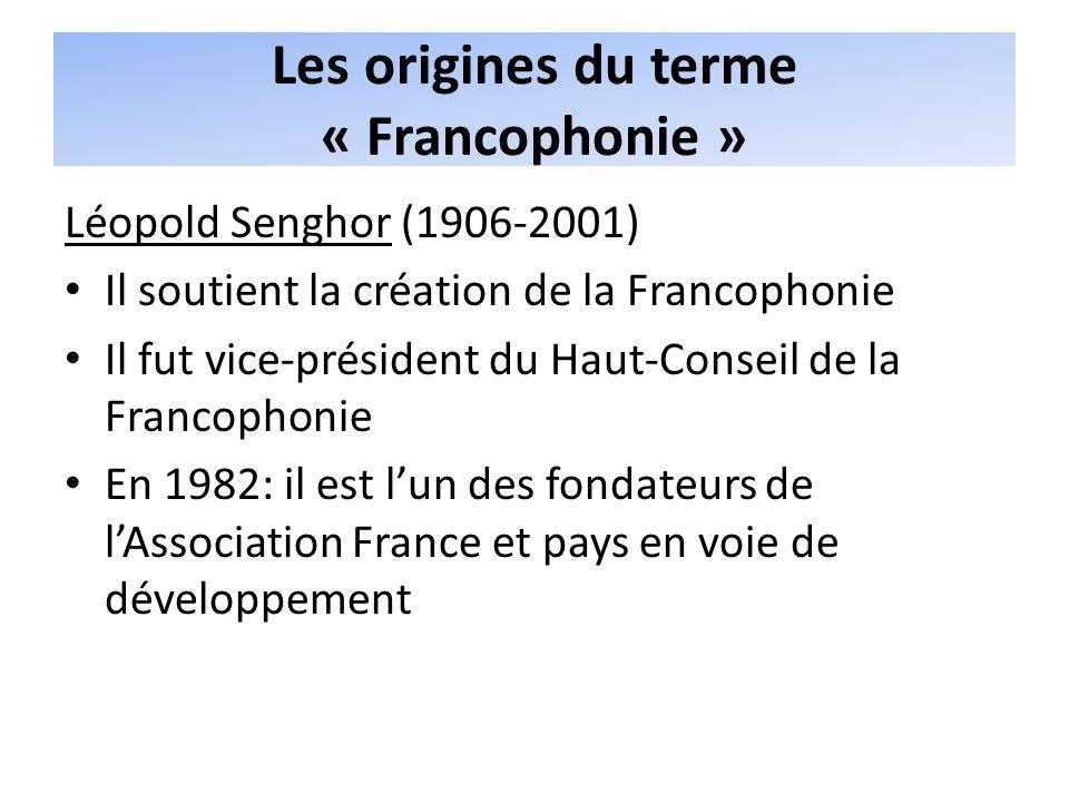 Les origines du terme « Francophonie »