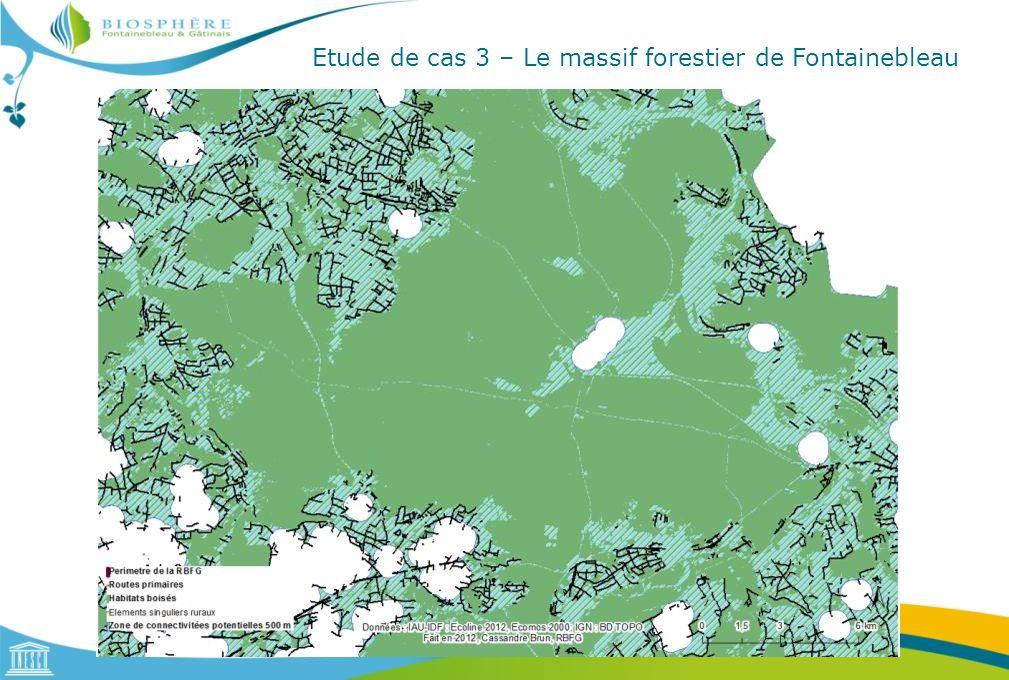 Etude de cas 3 – Le massif forestier de Fontainebleau