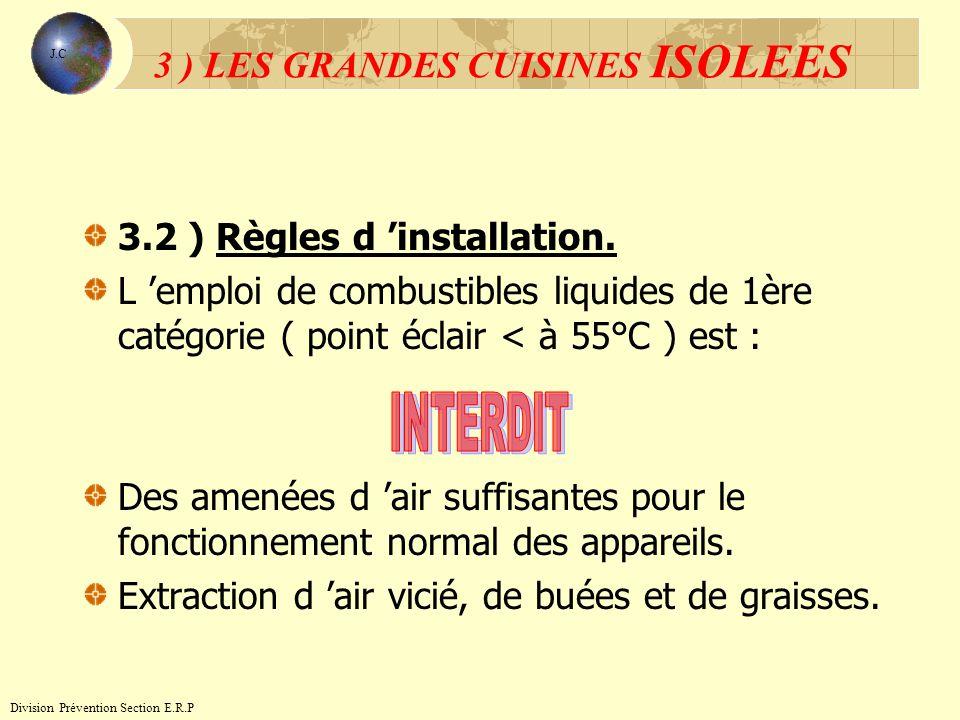 3 ) LES GRANDES CUISINES ISOLEES