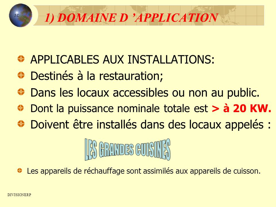 1) DOMAINE D 'APPLICATION