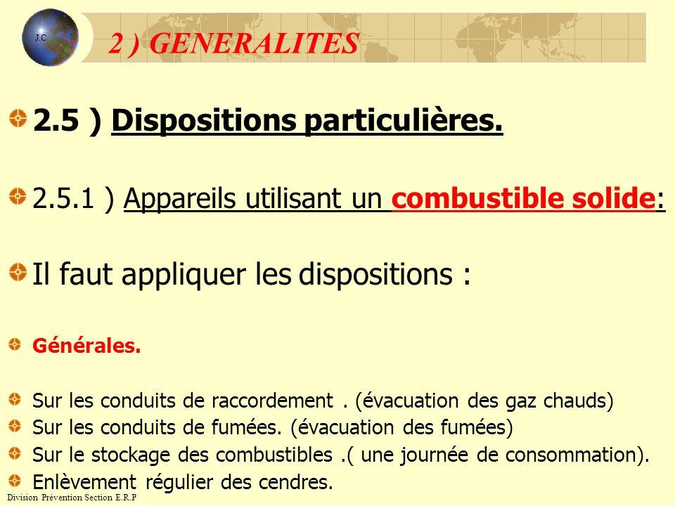 2.5 ) Dispositions particulières.
