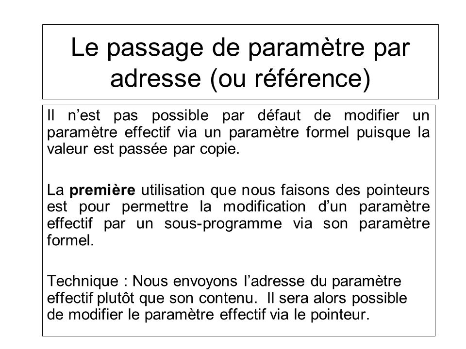 Le passage de paramètre par adresse (ou référence)