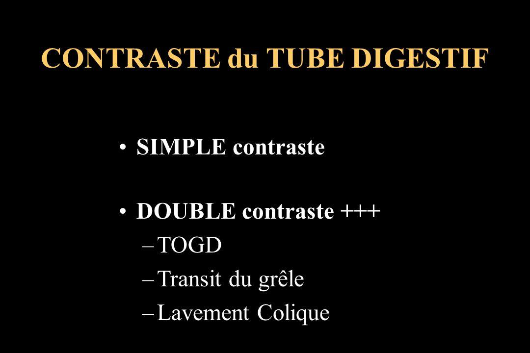 CONTRASTE du TUBE DIGESTIF