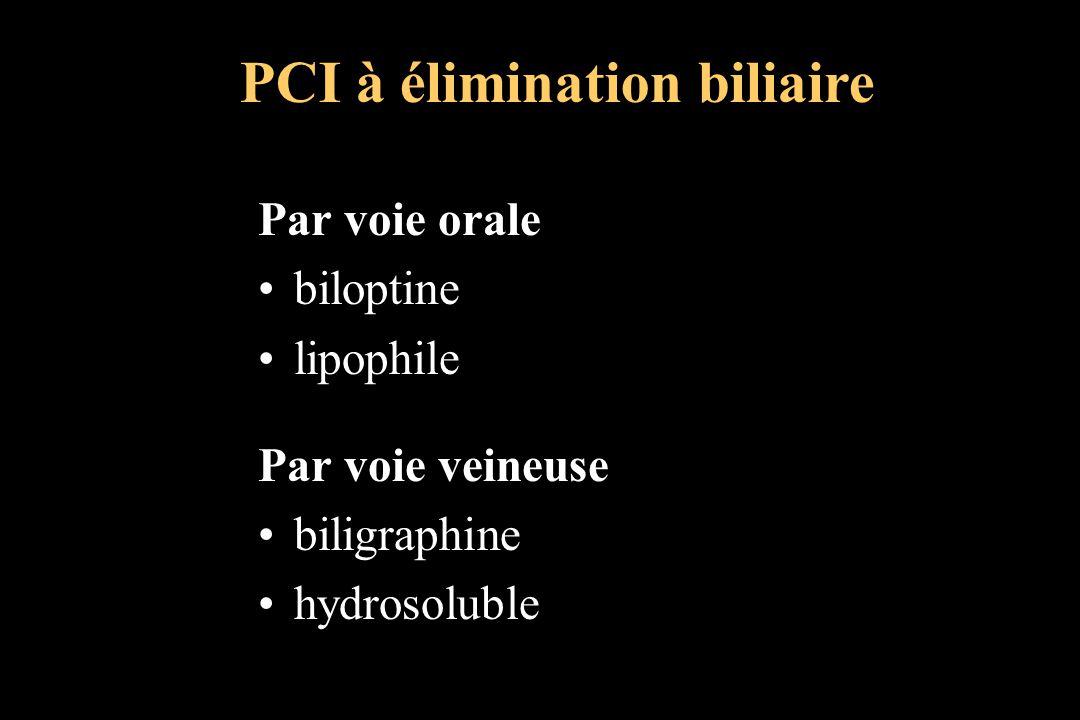 PCI à élimination biliaire