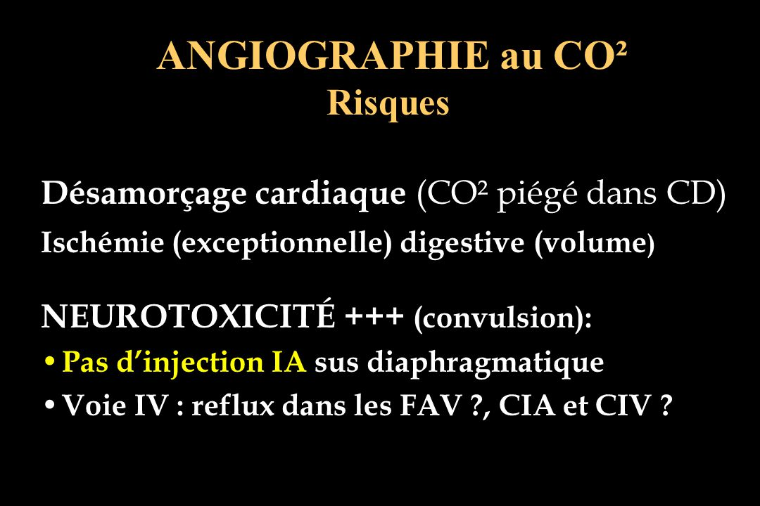 ANGIOGRAPHIE au CO² Risques