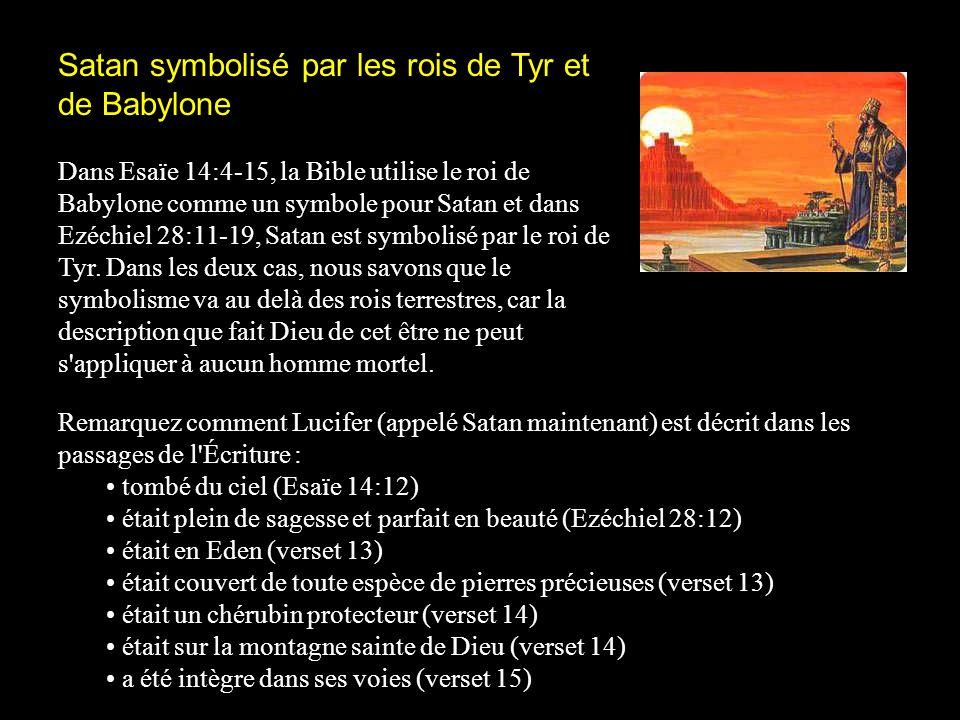Satan symbolisé par les rois de Tyr et de Babylone