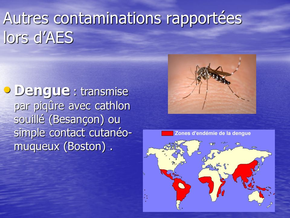 Autres contaminations rapportées lors d'AES