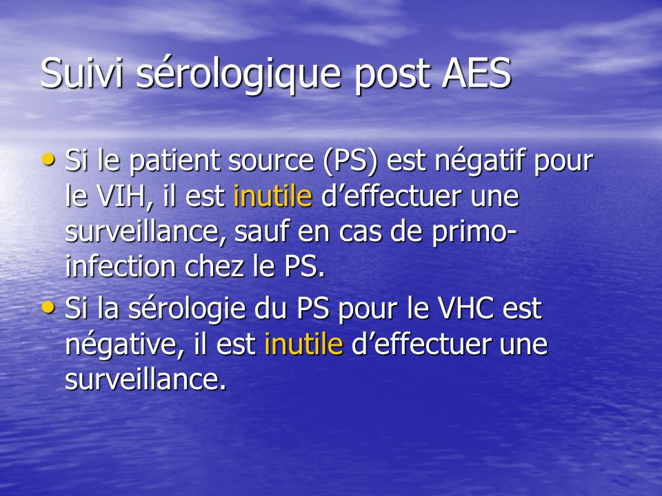 Suivi sérologique post AES