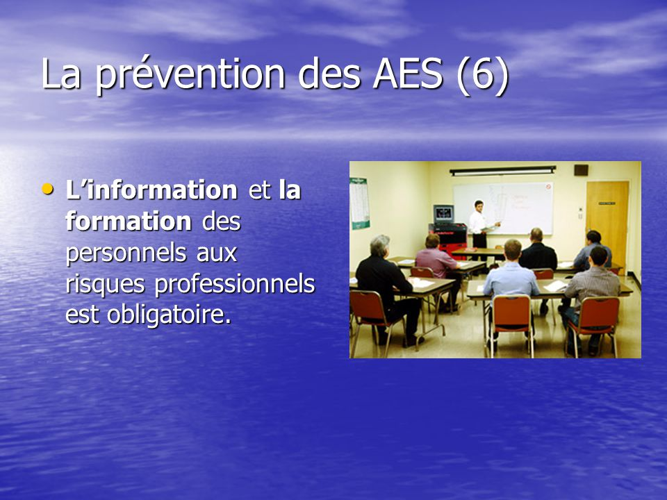 La prévention des AES (6)