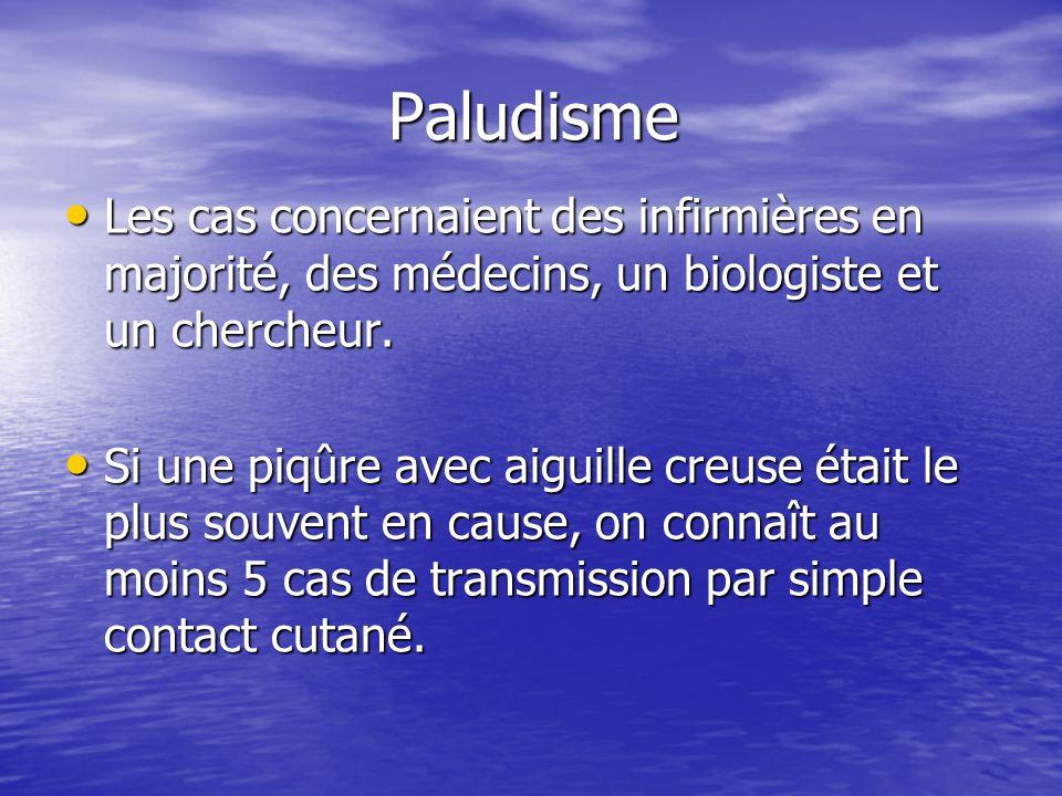 Paludisme Les cas concernaient des infirmières en majorité, des médecins, un biologiste et un chercheur.