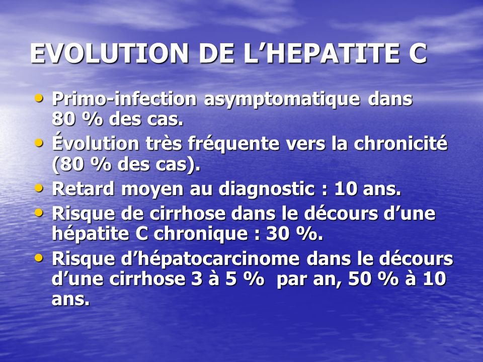 EVOLUTION DE L'HEPATITE C