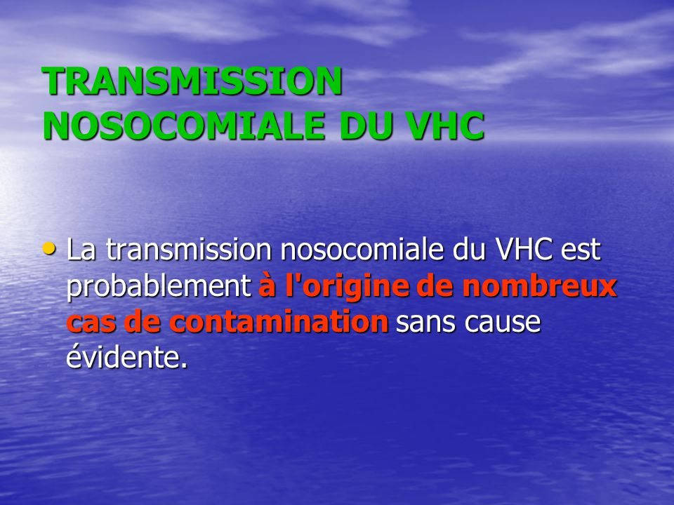 TRANSMISSION NOSOCOMIALE DU VHC