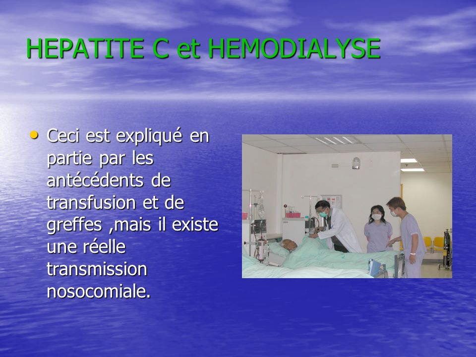 HEPATITE C et HEMODIALYSE