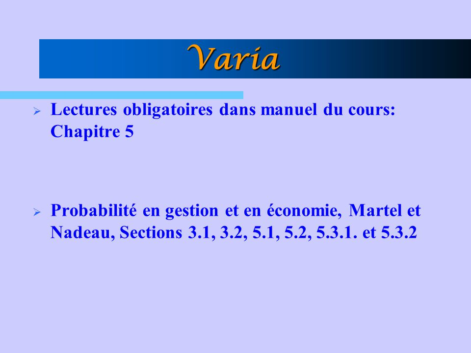 Varia Lectures obligatoires dans manuel du cours: Chapitre 5